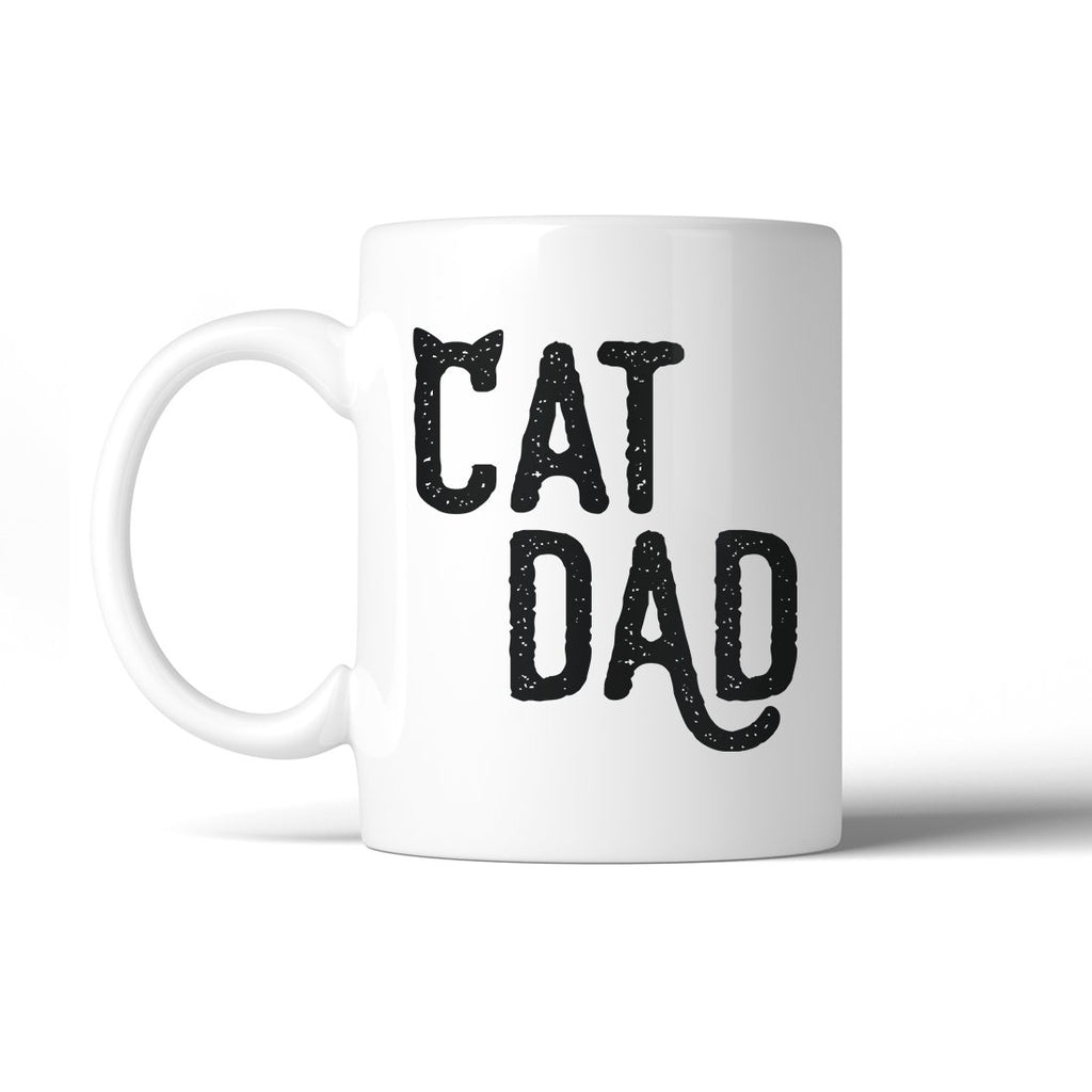 Cat Dad 11 Oz Ceramic Coffee Mug Motivational Loyal Father's Day
