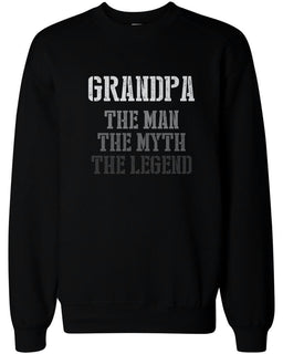 The Man Myth Legend Sweatshirts for Grandpa Holiday Gift idea for Grandfather