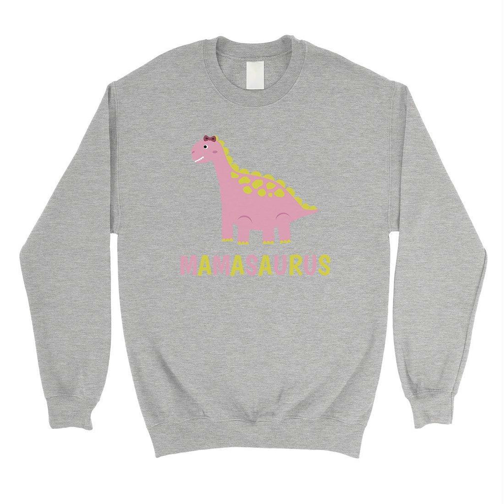 Mamasaurus Dino Unisex Pullover Sweatshirt Mothers Day Gifts
