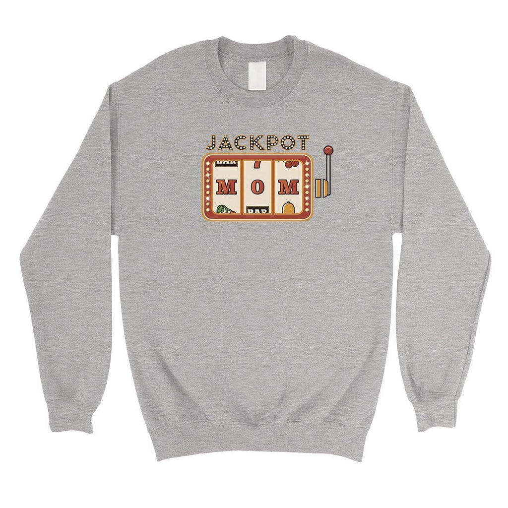 Jackpot Mom Unisex Crewneck Sweatshirt Funny Mother's Day Gift