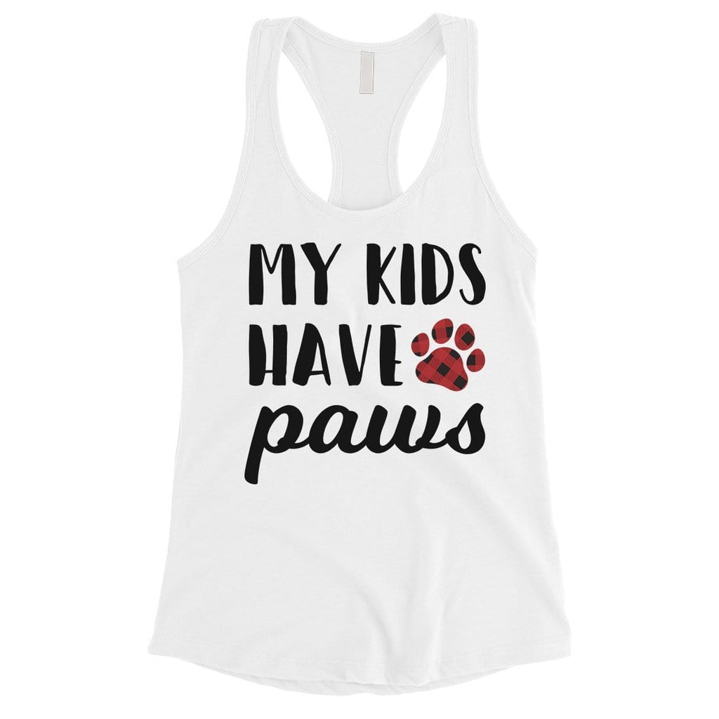 My Kids Have Paws Womens Racerback Tank Top Cute Dog Mom Gift Ideas