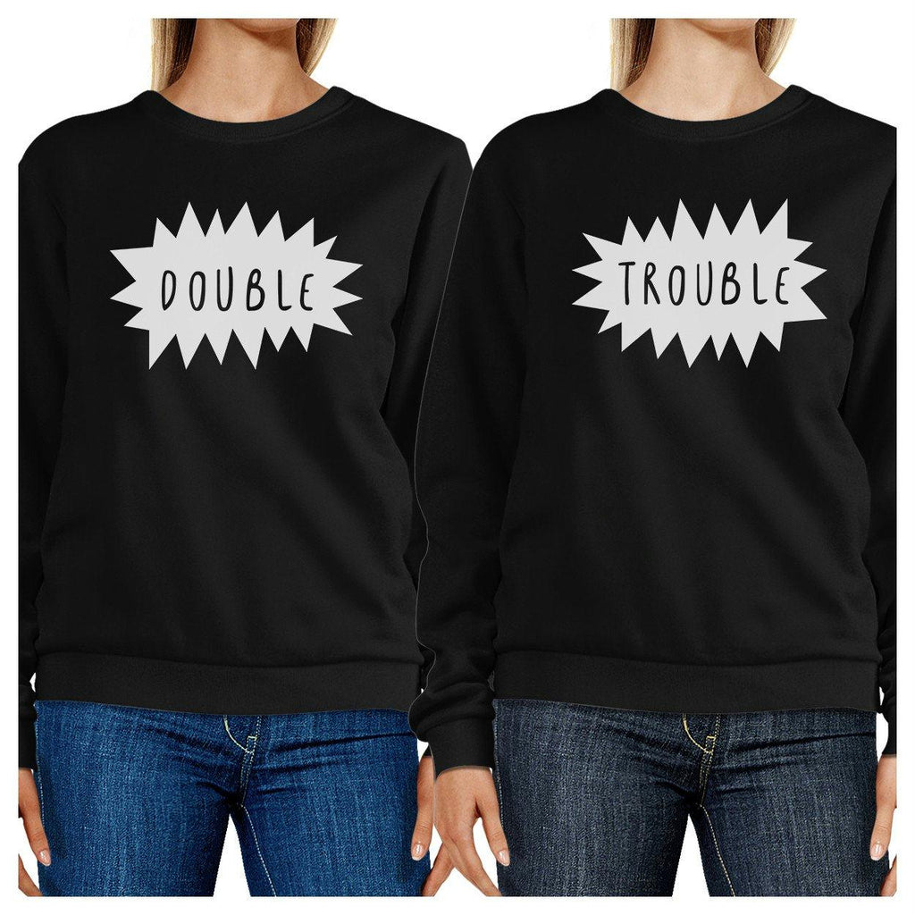 Double Trouble BFF Matching Black Sweatshirts