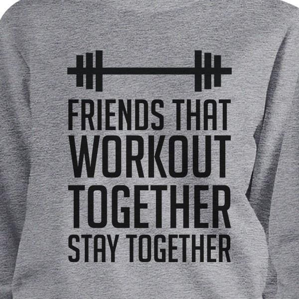 Friends That Workout Together BFF Matching Grey Sweatshirts
