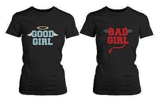 BFF Matching Shirts - Good Girl Bad Girl Best Friends