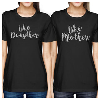 Like Daughter Like Mother Black Mom Daughter Cute Matching T-Shirt