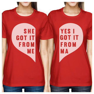 She Got It From Me Red Short Sleeve T Shirt Cute Mothers Day Gifts