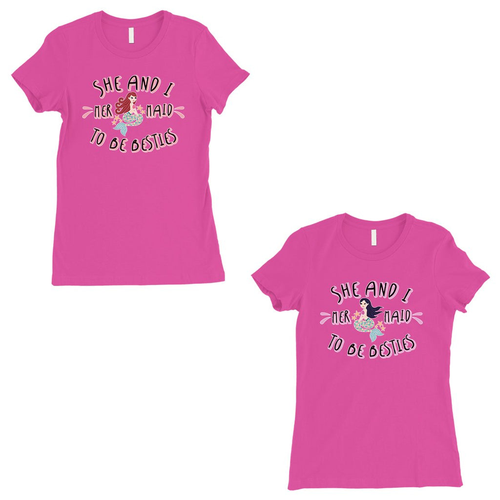 Mermaid To Be Besties BFF Matching Shirts Womens Hot Pink T-Shirt