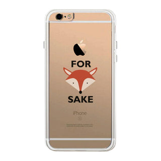 For Fox Sake Funny Phone Case Cute Clear Phonecase