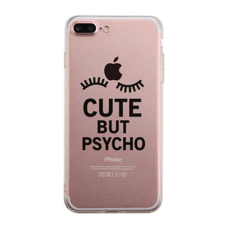 Cute But Psycho Funny Phone Case Cute Clear Phonecase