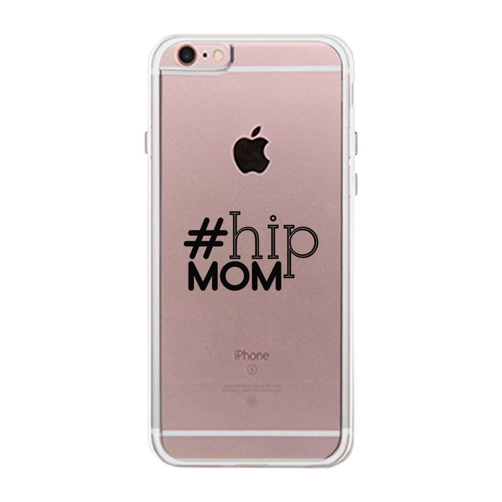 Hip Mom Clear Phone Case Cute Letter Printed Case For Young Moms