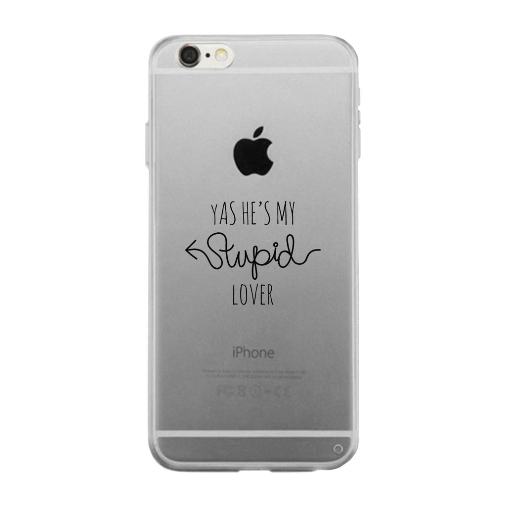 He's My Stupid Lover-Right Clear Phone Case