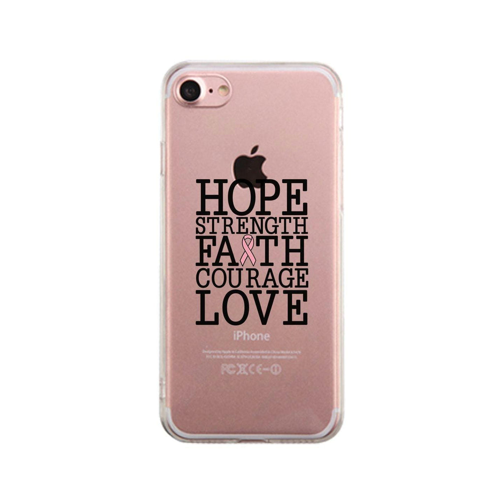 Hope Strength Faith Courage Love Breast Cancer Clear Phone Case