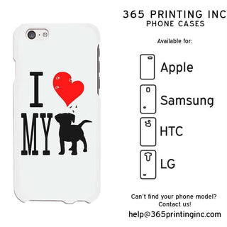 I Love My Dog White Funny Phone Case Cute Graphic Design Phone Cover