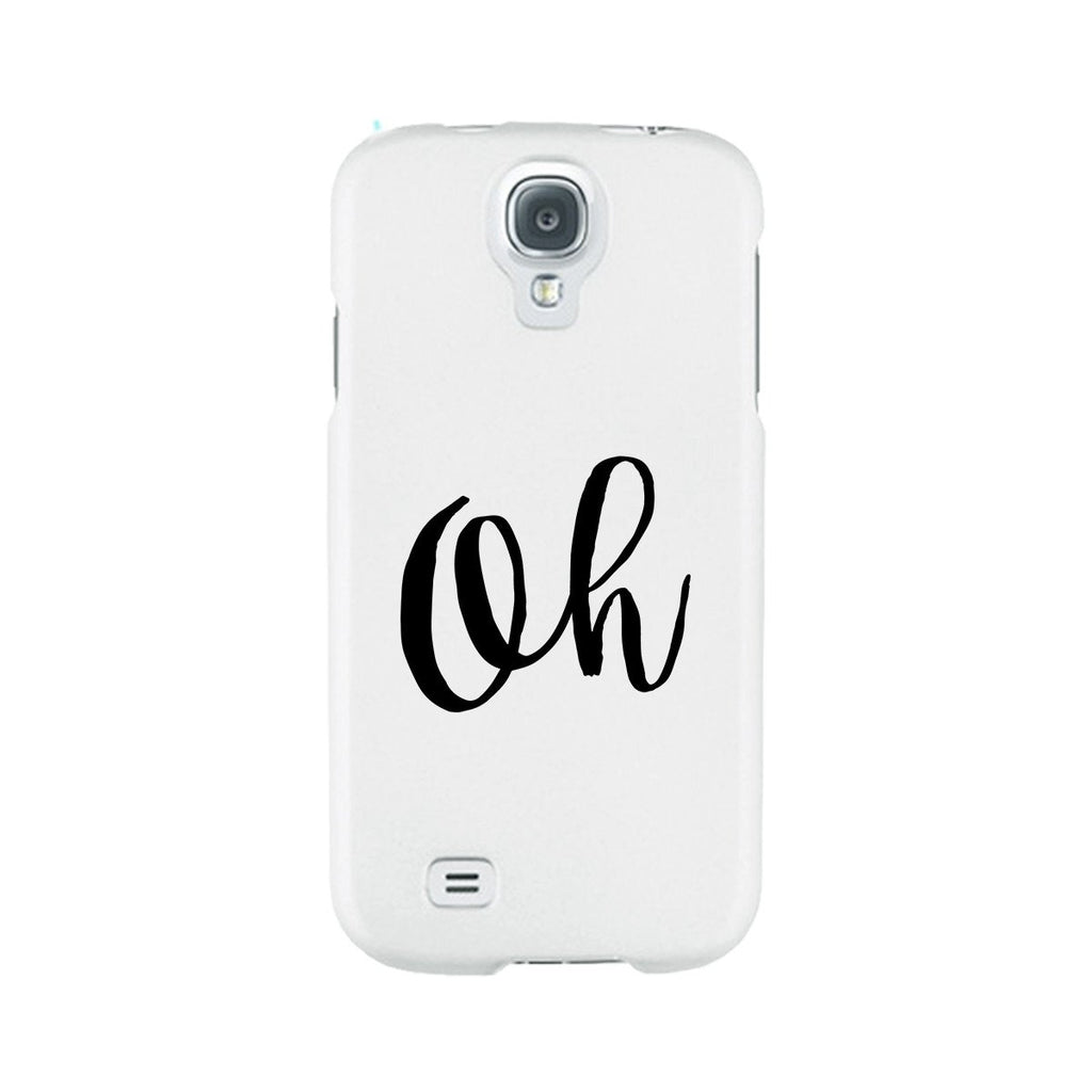 Oh White Ultra Slim Cute Design Phone Cases For Apple, Samsung Galaxy, LG, HTC
