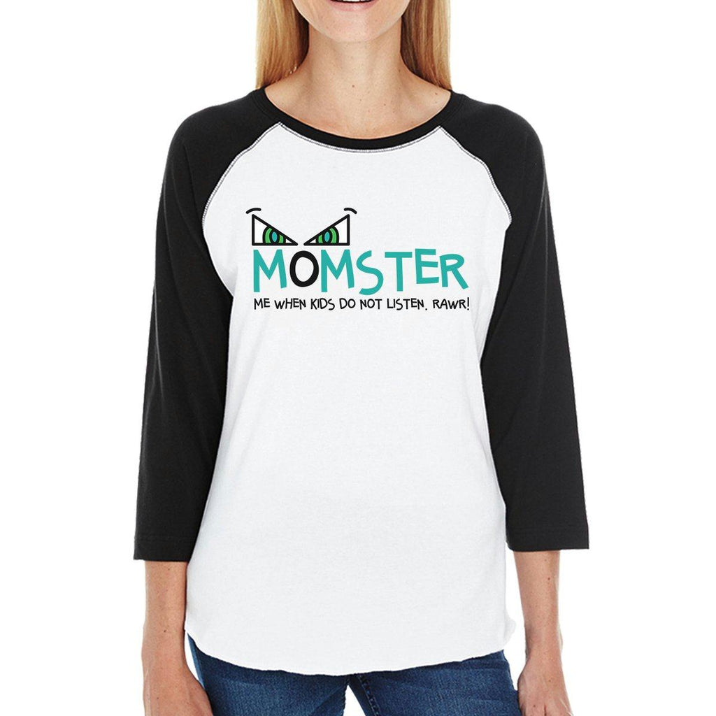 Momster Kids Don't Listen Womens Black And White BaseBall Shirt
