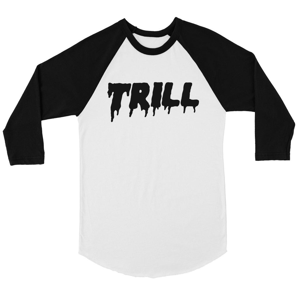 365 Printing Trill Mens Funny Graphic Black Sleeves Baseball Shirt Gift Ideas