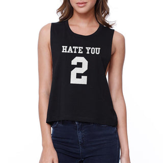 Hate You 2 Crop Tee Girl's Back To School Black Sleeveless Tank Top