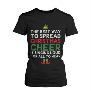 Women's Funny Graphic Tees - Best Way to Spread Christmas Cheer Cotton T-shirt