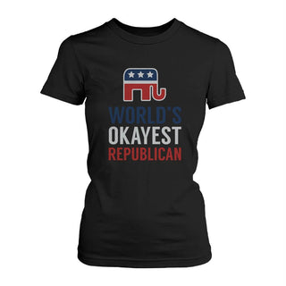World's Okayest Republican Funny Political Red White Blue Shirt for Women