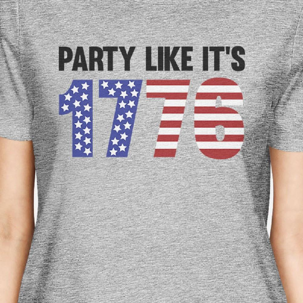 Party Like Its 1776 Womens Gray Shirt Unique Gift For Army Friends