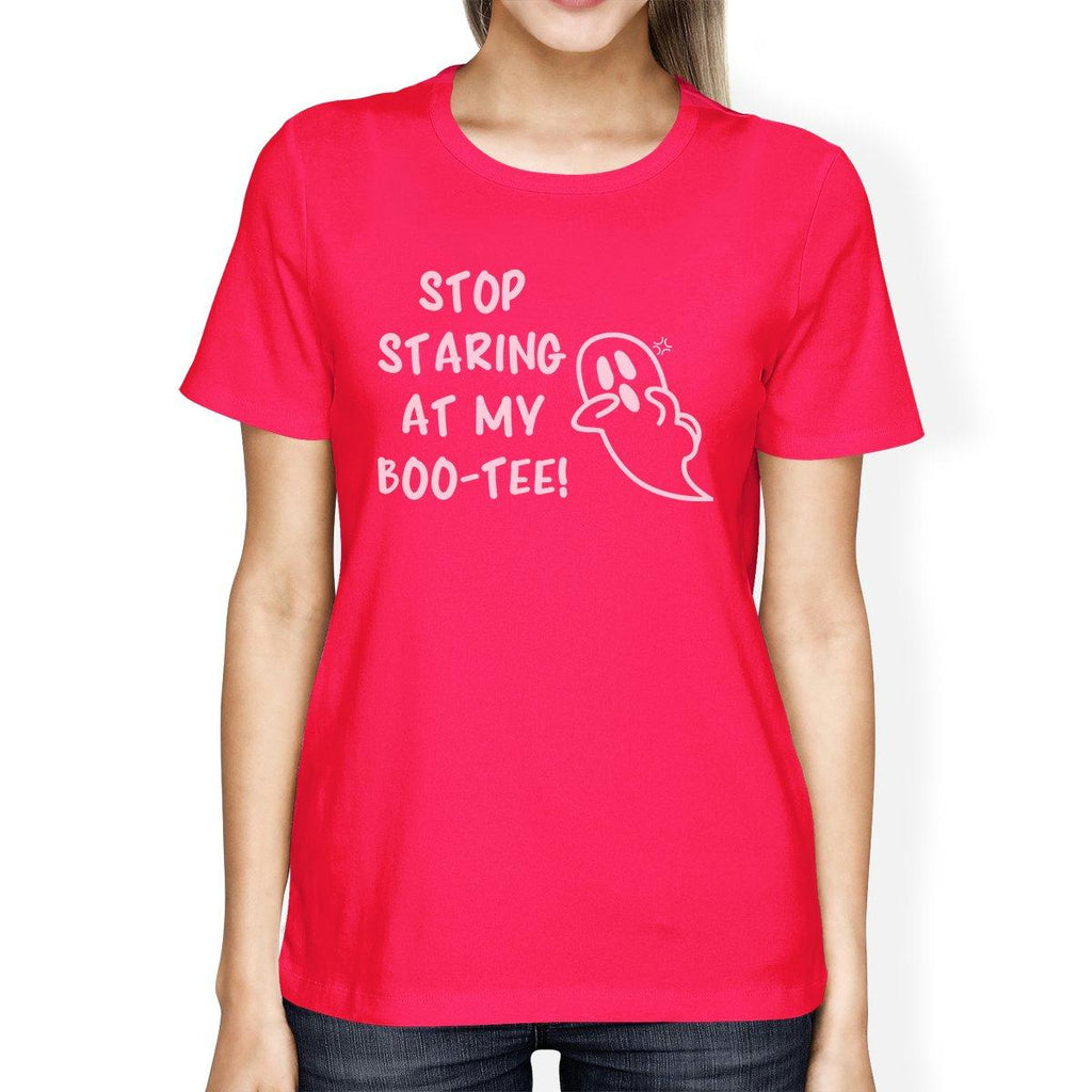 Stop Staring At My Boo-Tee Ghost Womens Hot Pink Shirt