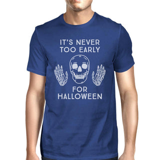 It's Never Too Early For Halloween Mens Royal Blue Shirt