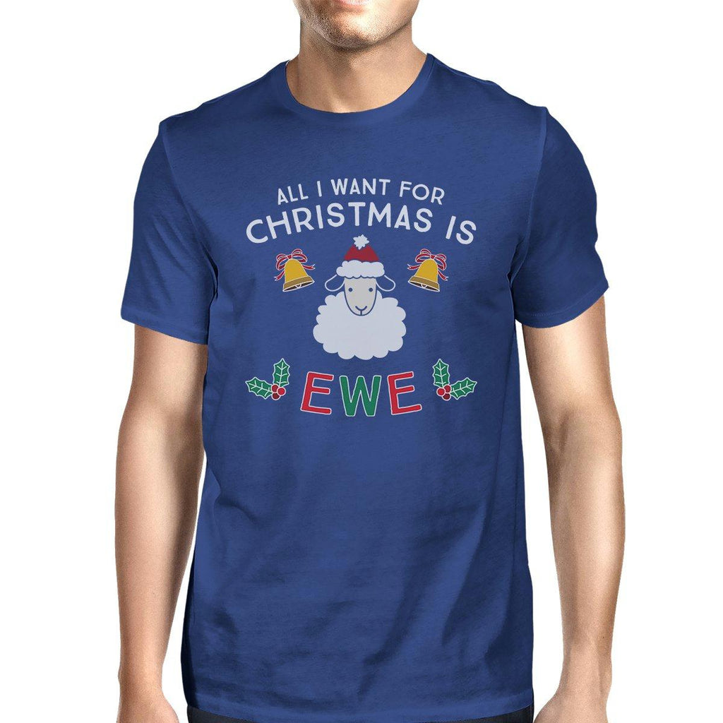 All I Want For Christmas Is Ewe Mens Royal Blue Shirt