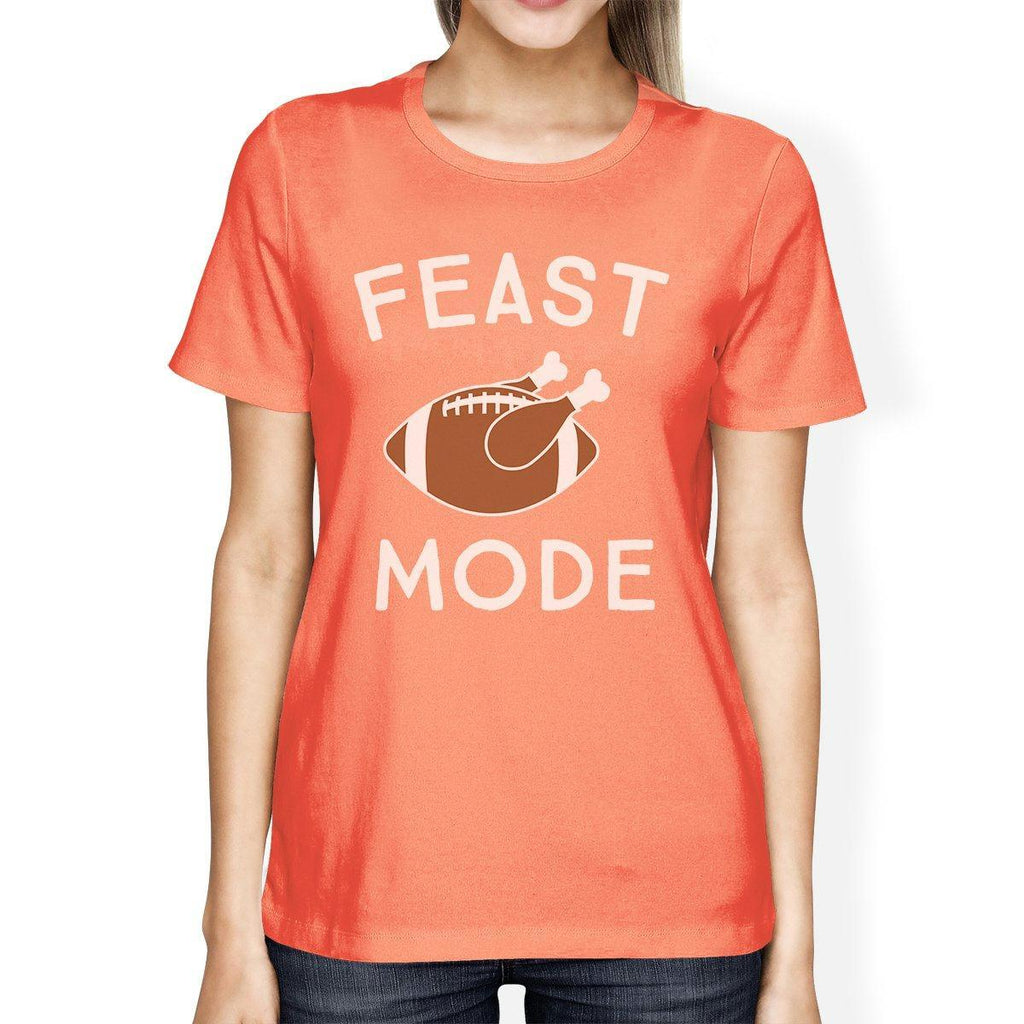 Feast Mode Womens Peach Shirt