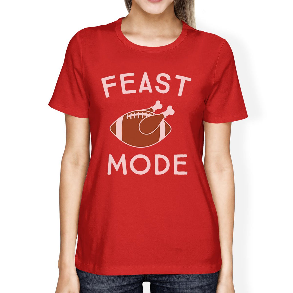 Feast Mode Womens Red Shirt