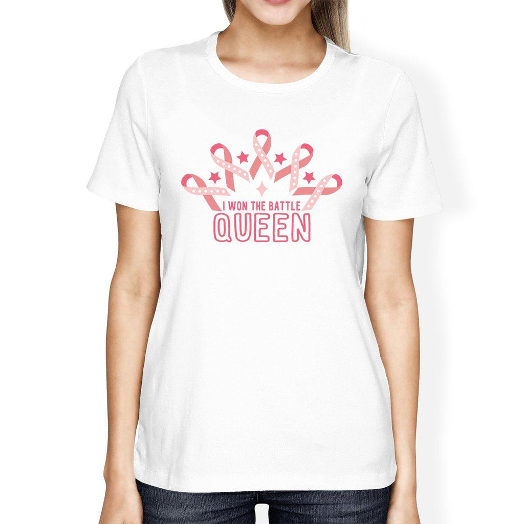 Won The Battle Queen Breast Cancer Awareness Womens White Shirt