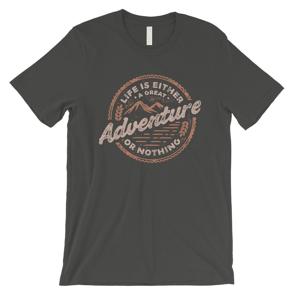 Adventure Or Nothing Mens Motivation T-Shirt Graduation Gift Idea