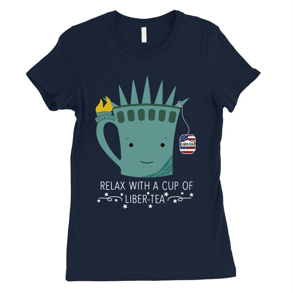 Cup Of Liber-Tea Shirt Womens Short Sleeve Round Neck July 4th Tee