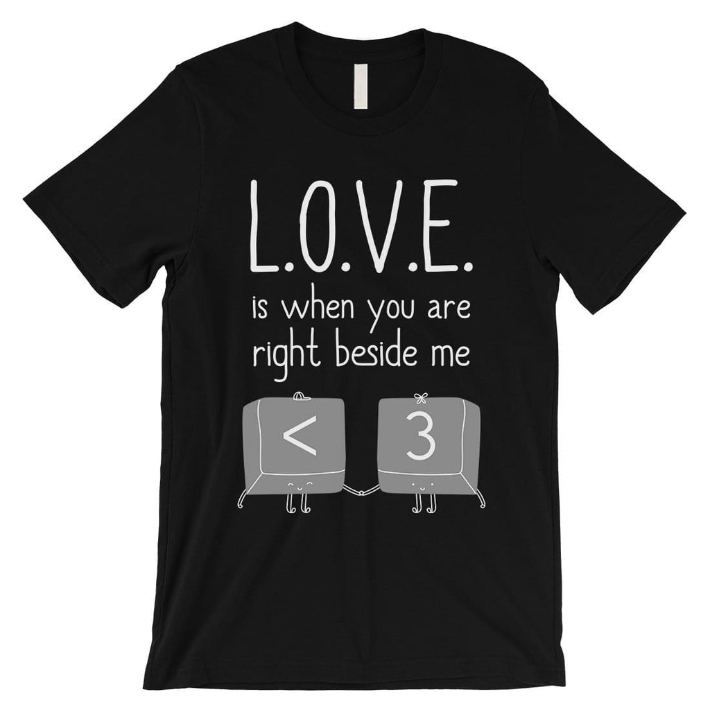 Love When You Are Beside Me Mens T-Shirt Cute Valentine's Day Gift