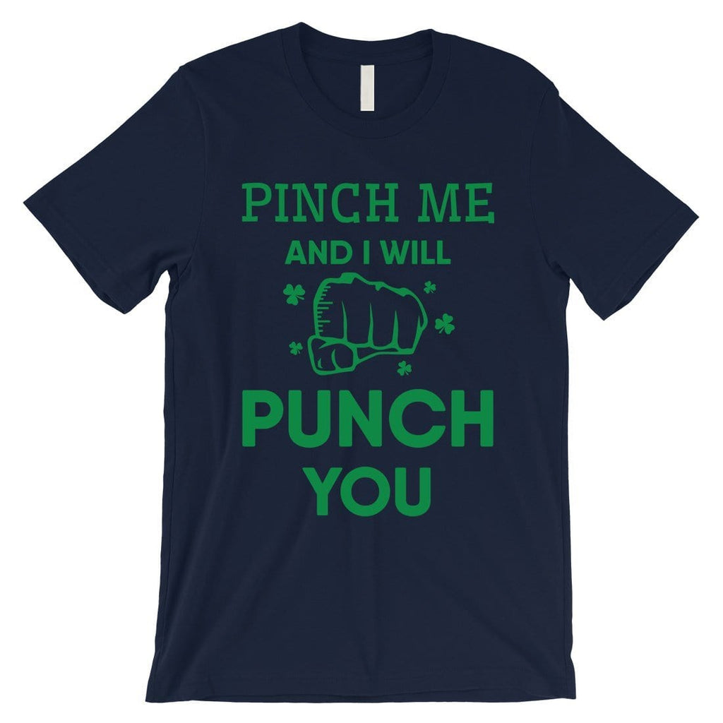 Pinch Me Punch You Mens Gag St. Patrick's Day T-Shirt Gift For Him