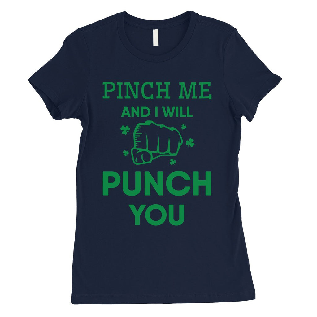 Pinch Me Punch You Womens Cute St. Patrick's Day T-Shirt For Her