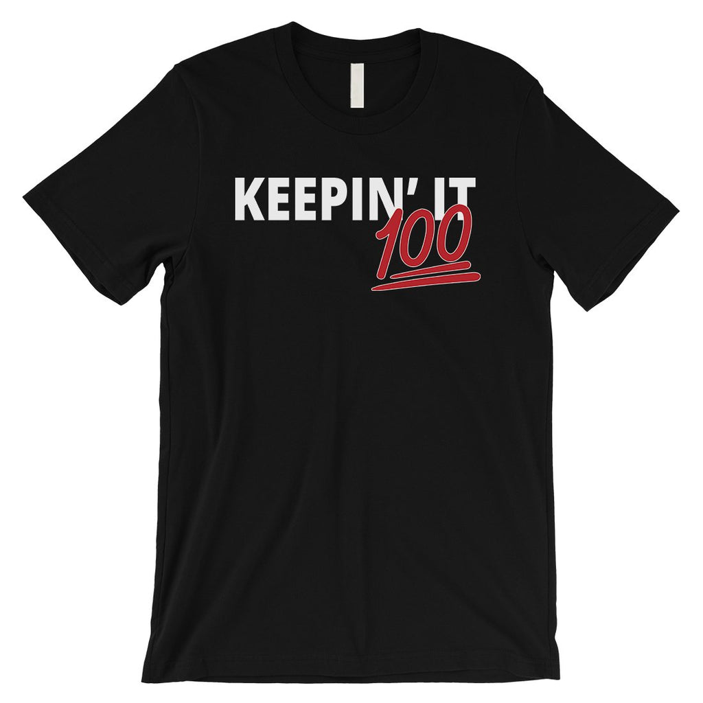 365 Printing Keepin' It 100 Mens Strong Mindset Confident Wisdom T-Shirt