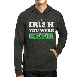 Irish You Were Beer Dark Grey Witty Quote Hoodie For St Patricks