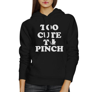 Too Cute To Pinch Black Unisex Hoodie Cute Graphic Top Gift For Her