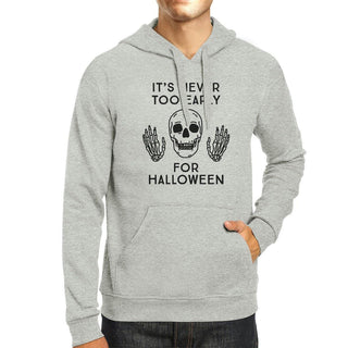 It's Never Too Early For Halloween Grey Hoodie