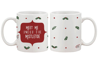 Meet Me Under The Mistletoe Pattern Coffee Mug for Holidays Christmas Gift