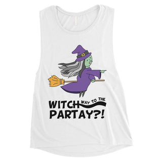 Witch Way To Partay Womens Muscle Shirt