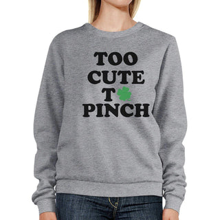 Too Cute To Pinch Grey Unisex Pullover Sweatshirt Cute Design Top