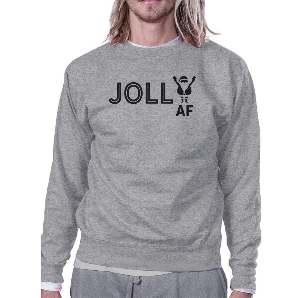 Jolly Af Grey Sweatshirt