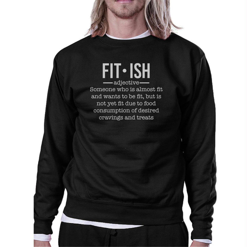 Fit-ish Unisex Crewneck Sweatshirt Funny Workout Pullover Gym Gift