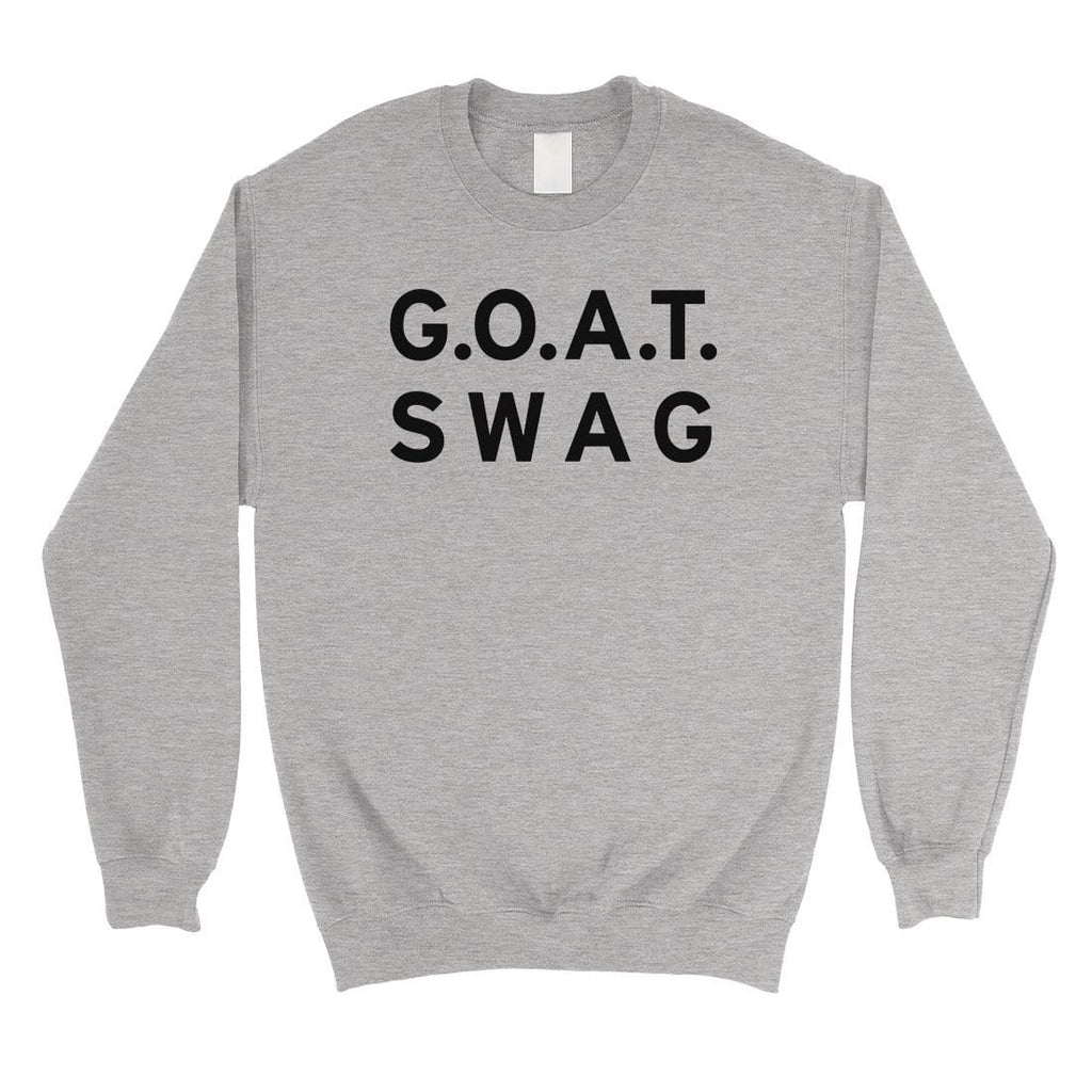 365 Printing GOAT Swag Unisex Crewneck Sweatshirt Pullover Funny Birthday Gift