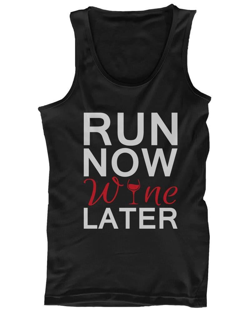 Cute Tank Top - Run Now Wine Later - Cute Gym Clothes, Workout Shirts