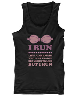 Like a Mermaid Who Just Traded Her Voice for Legs Women's Workout Tank Top