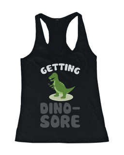 Getting Dino-Sore Women's Work Out Tank Top Cute Sports Sleeveless Tank