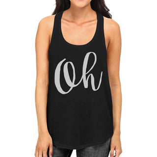 Oh Womens Typography Calligraphy Funny Sleeveless Black Tank Top