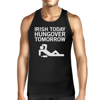 Irish Today Hungover Tomorrow Men's Black Graphic Cotton Tank Top